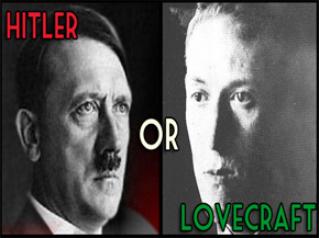 Hitler or Lovecraft?